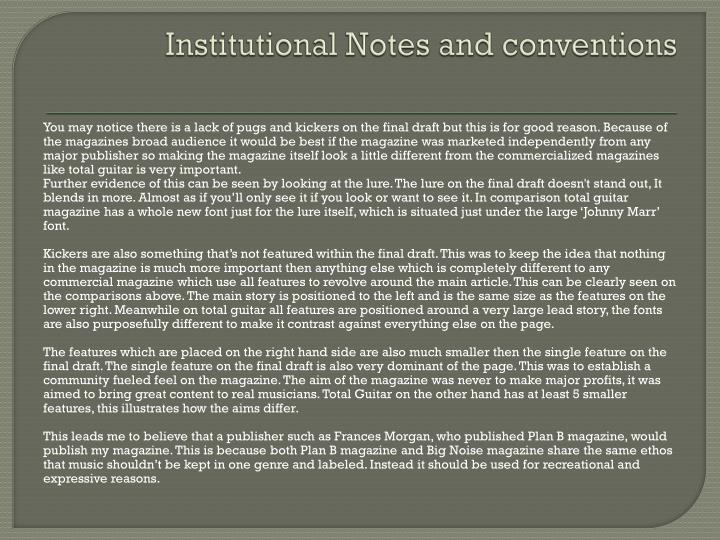 Institutional Notes and conventions