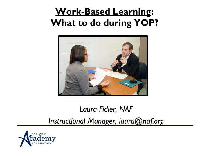 work based learning what to do during yop n.