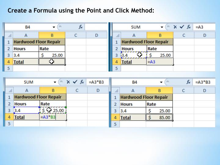 Create a Formula using the Point and Click Method: