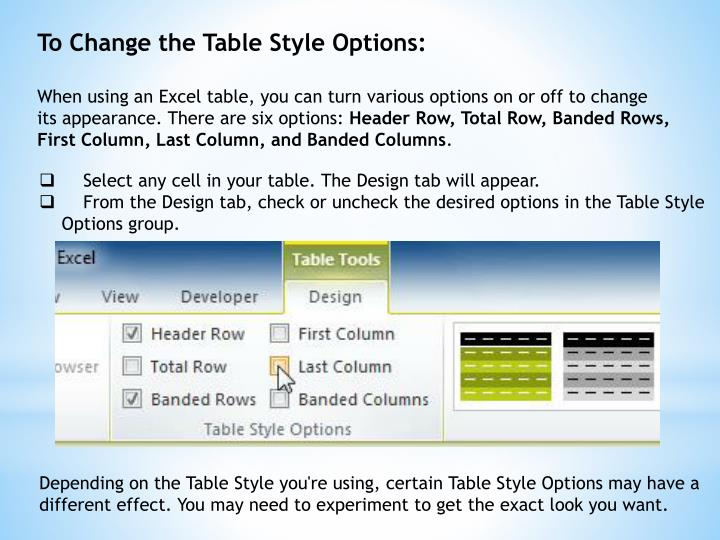 To Change the Table Style Options: