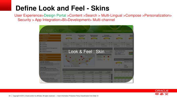 Define Look and Feel - Skins