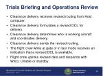 trials briefing and operations review3