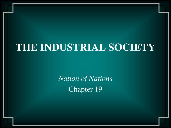the industrial society n.