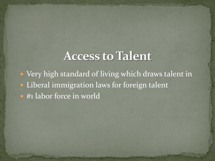 Access to Talent