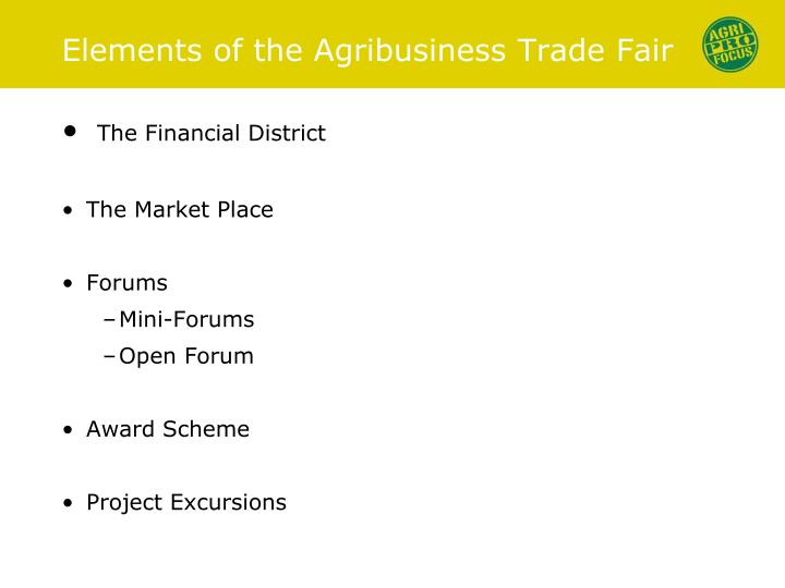 Elements of the Agribusiness Trade Fair