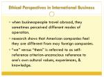 ethical perspectives in international business