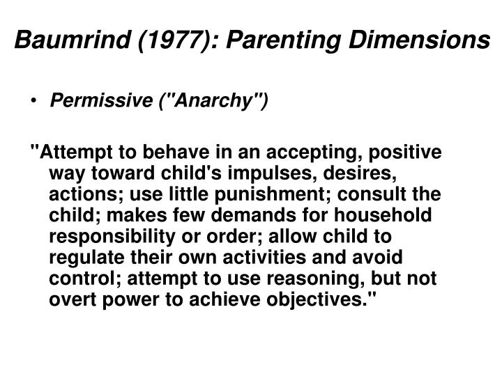 Baumrind (1977): Parenting Dimensions