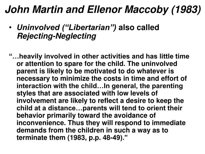 John Martin and Ellenor Maccoby (1983)