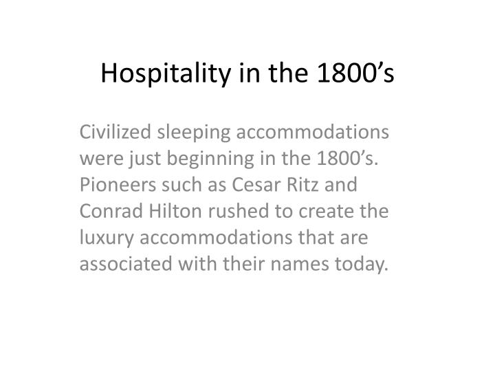 Hospitality in the 1800's