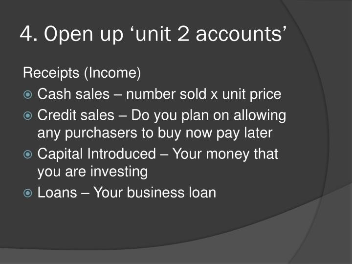 4. Open up 'unit 2 accounts'