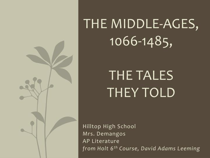 the middle ages 1066 1485 the tales they told n.