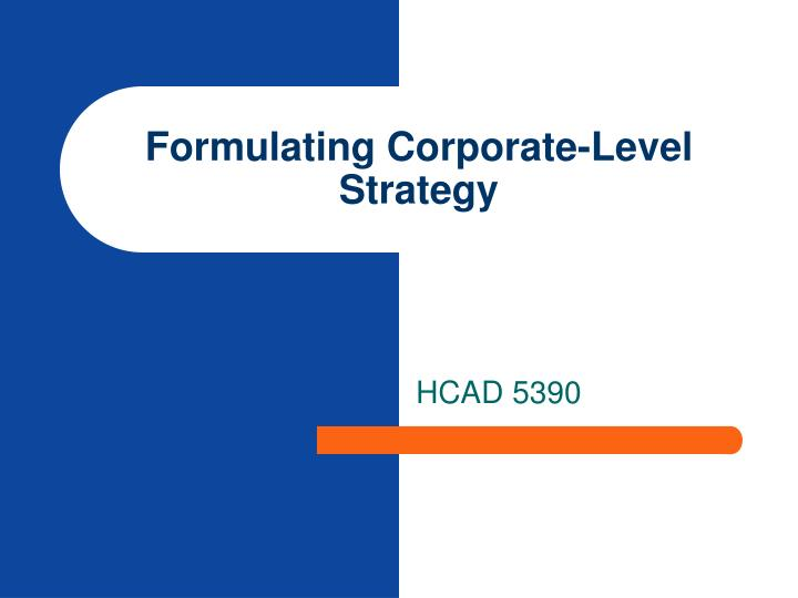 formulating corporate level strategy n.