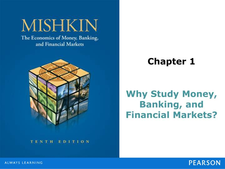 money and banking study guide chapter How we will study money, banking, and financial markets 56  chapter 3 what is money 94 '  application practical guide to investing in the stock market 194.
