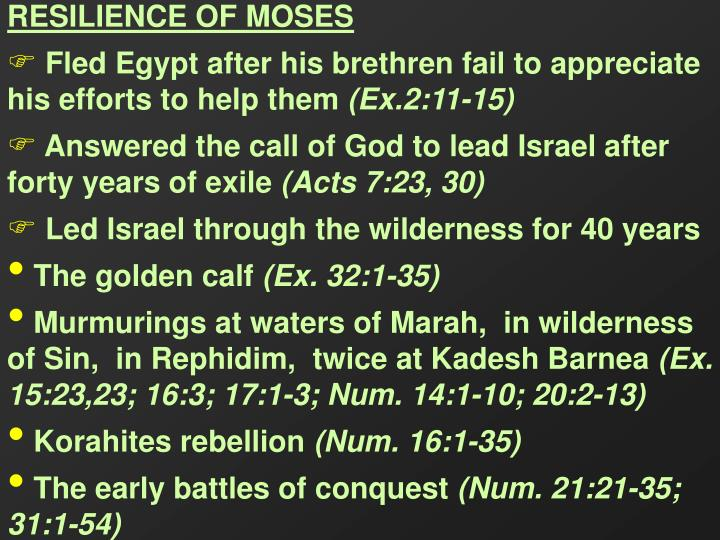 RESILIENCE OF MOSES