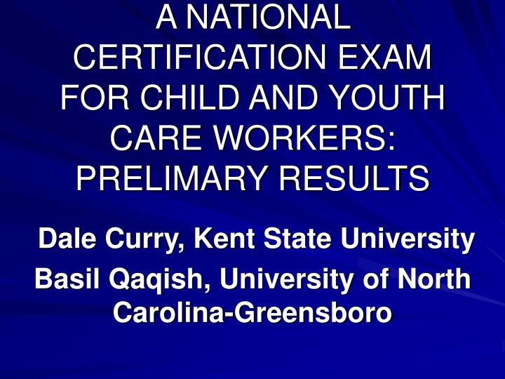 A national certification exam for child and youth care workers prelimary results