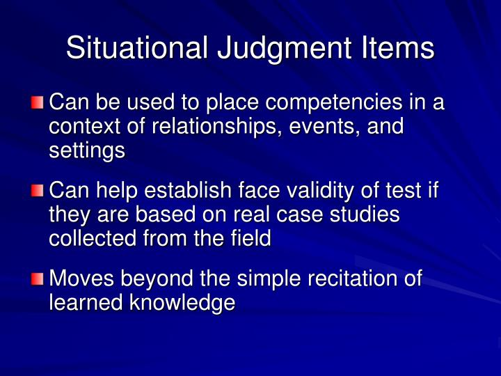 Situational Judgment Items