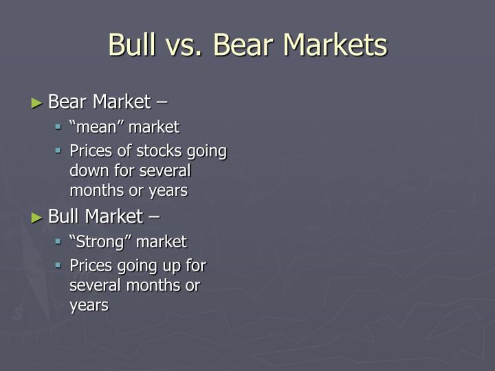 Bull vs. Bear Markets