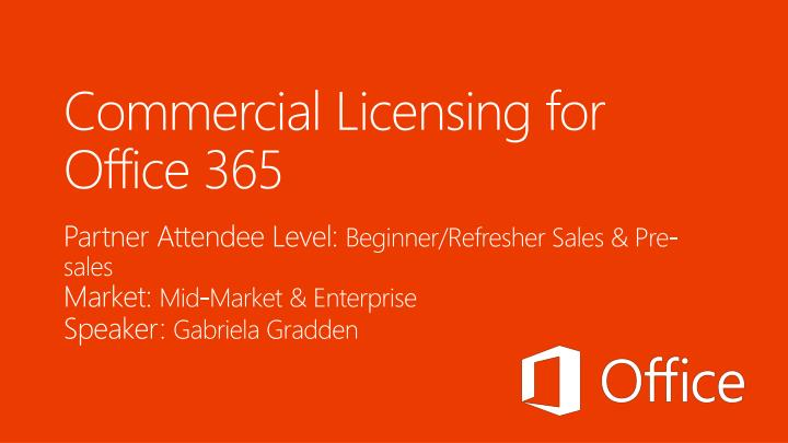 commercial licensing for office 365 n.
