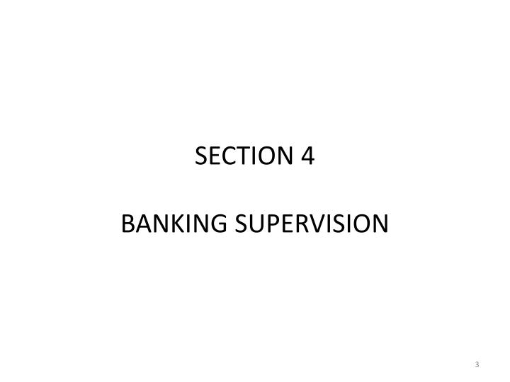 Section 4 banking supervision