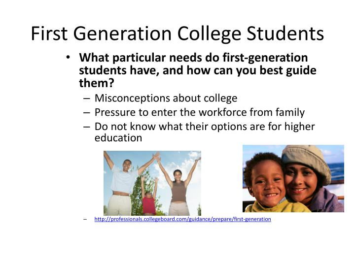 First Generation College Students