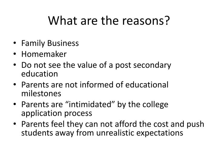 What are the reasons?