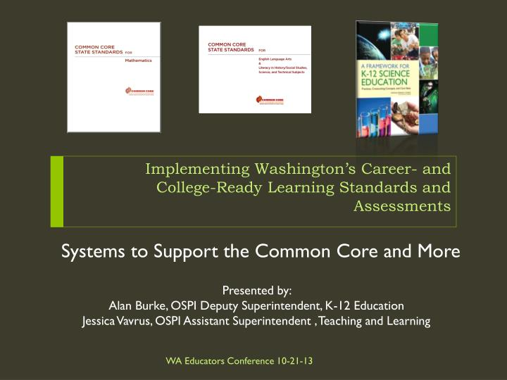 implementing washington s career and college ready learning standards and assessments n.