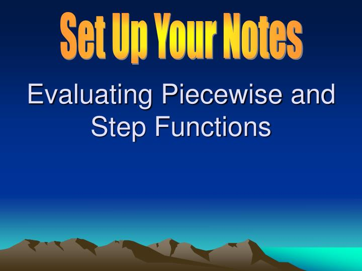 evaluating piecewise and step functions n.