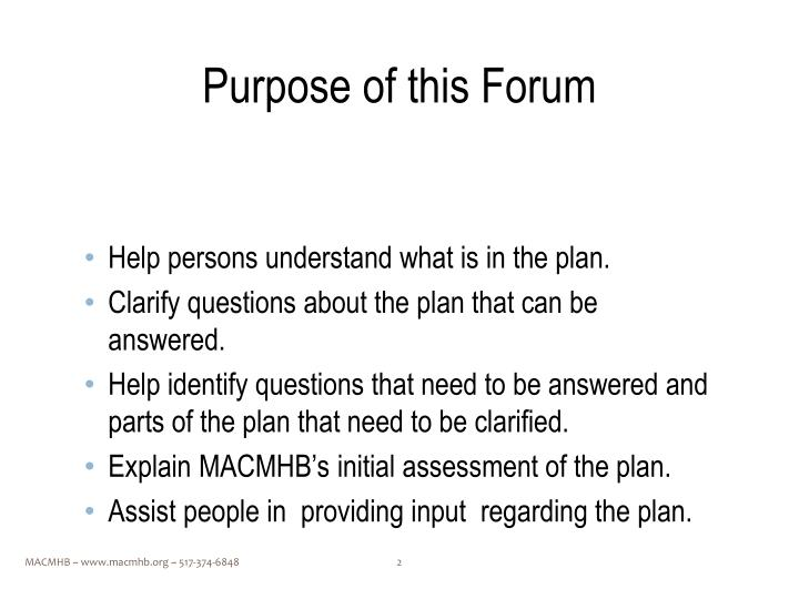 Purpose of this Forum