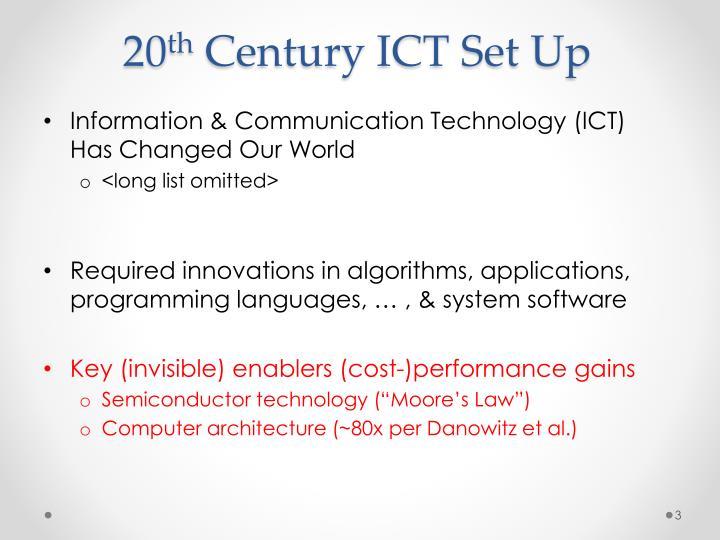 20 th century ict set up