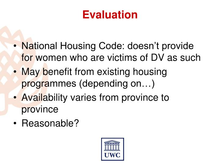 National Housing Code: doesn't provide for women who are victims of DV as such