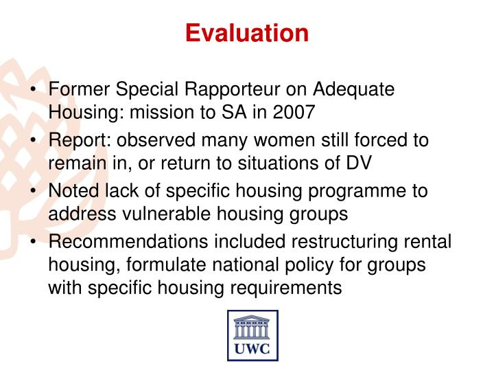 Former Special Rapporteur on Adequate Housing: mission to SA in 2007