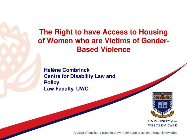 The right to have access to housing of women who are victims of gender based violence