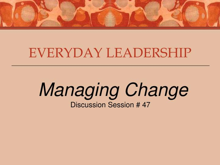 everyday leadership Everyday leadership 144 likes 2 talking about this everyday leadership features more than 300 videos of global health professionals reflecting on.