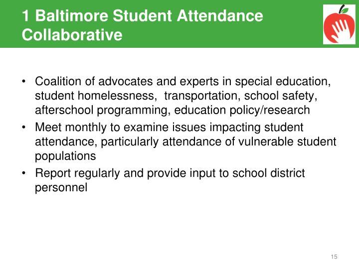 1 Baltimore Student Attendance Collaborative