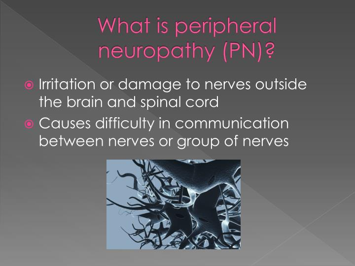 What is peripheral neuropathy pn