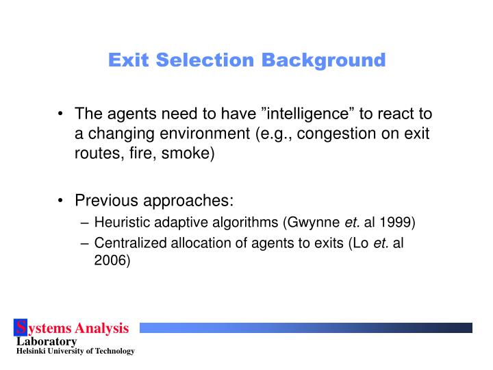 Exit selection background