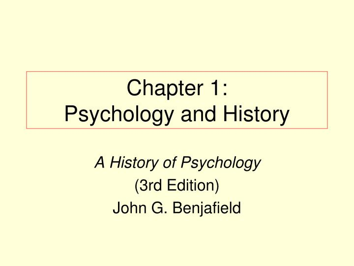 chapter 1 psychology and history n.