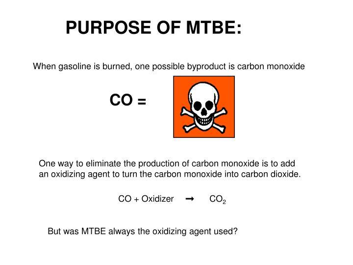 PURPOSE OF MTBE: