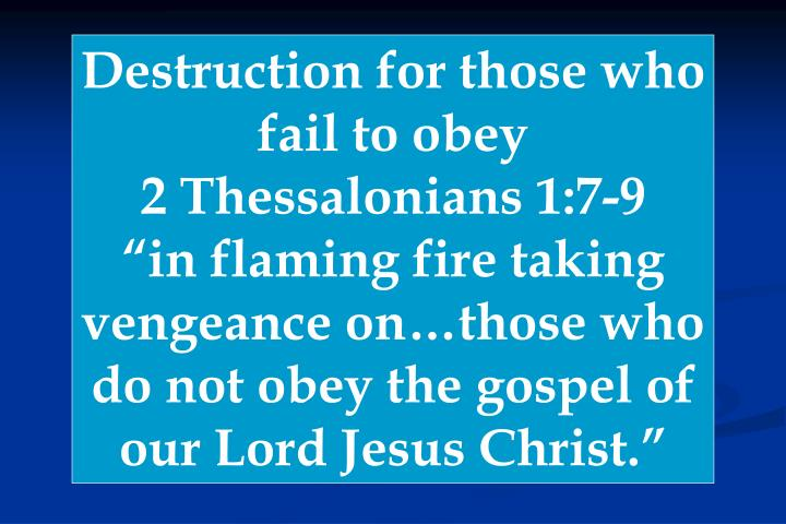 Destruction for those who fail to obey