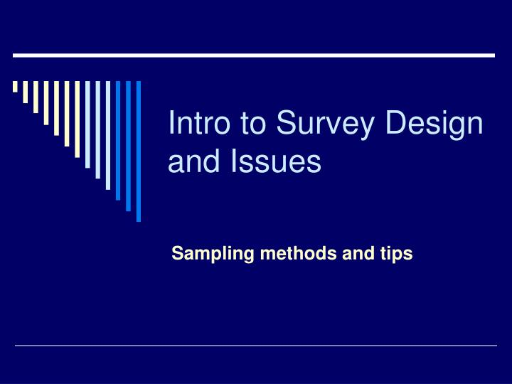 research methods and sampling design Qualitative research methods have become increasingly sizes than quantitative research4 sampling in qualitative research best research design to.