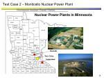 test case 2 monticello nuclear power plant
