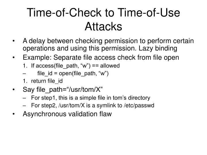 Time-of-Check to Time-of-Use Attacks