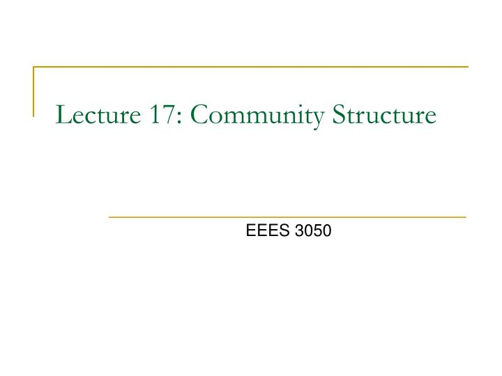 lecture 17 community structure n.