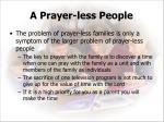 a prayer less people