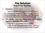 the solution pray in our families