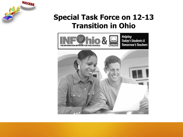 Special Task Force on 12-13 Transition in Ohio