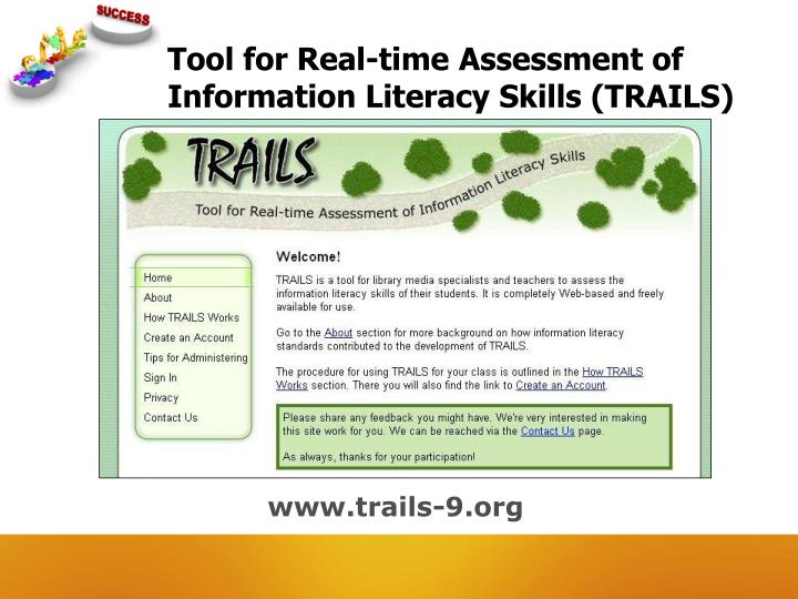 Tool for Real-time Assessment of Information Literacy Skills (TRAILS)