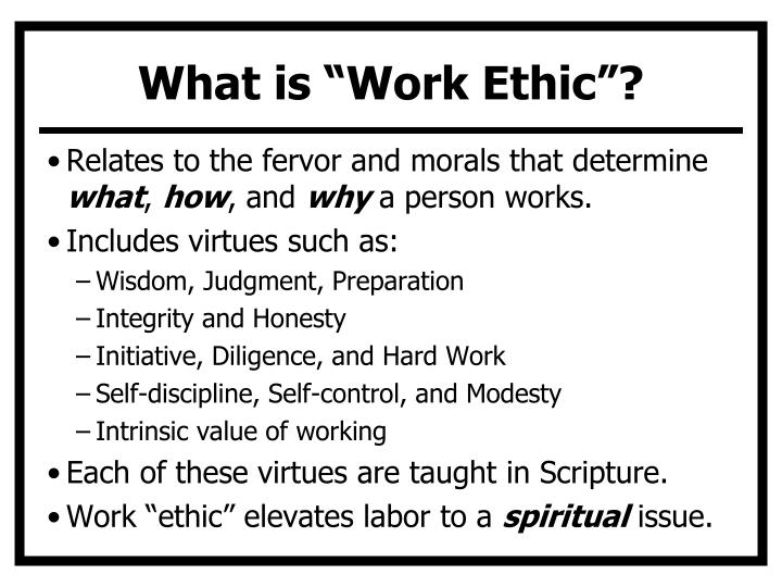 "What is ""Work Ethic""?"
