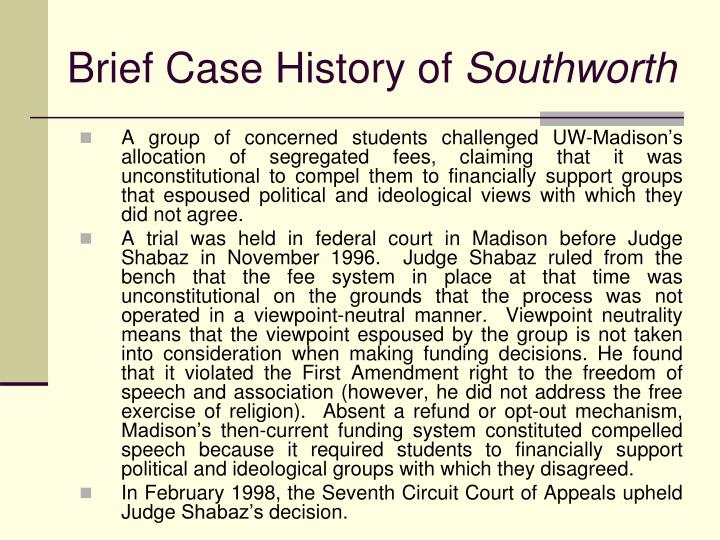 Brief case history of southworth