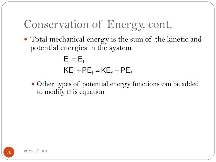 Conservation of Energy, cont.